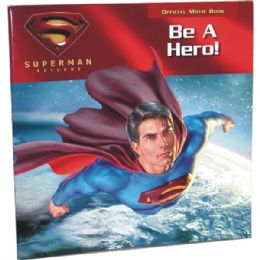 """48 of Superman Returns """"be A Hero"""" Official Movie Book"""