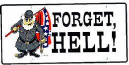 """24 of """"rebel Flag - Forget Hell!"""" Metal License Plate"""