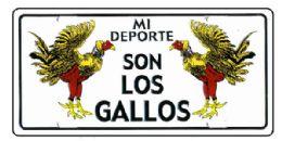 """24 of """"mi Deporte Son Los Gallos"""" Metal License Plate"""