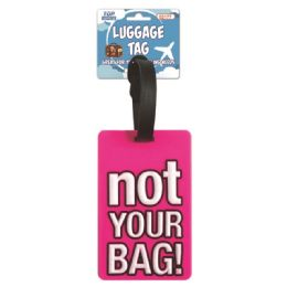 144 of Luggage Tag Not Your Bag