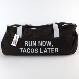 60 of Gym Bag Polyester Run Now Tacos Later Black