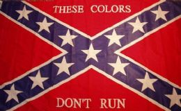 24 of Rebel Confederate Flag Those Colors Dont Run