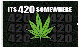 24 of Its 420 somewhere Marijuana Leaf Graphic Flags