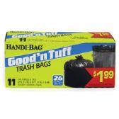 12 of HANDI BAG GOOD AND TUFF TRASH BAG 11 COUNT 26 GALLON PREPRICED $1.99